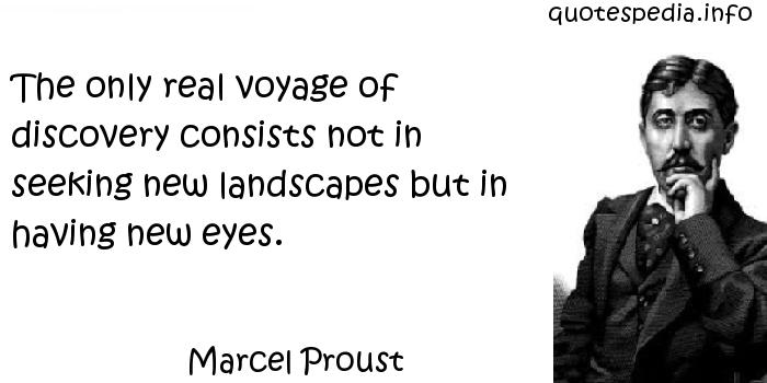 Motivational Discovery Quotes By Marcel Proust: Famous Quotes Reflections Aphorisms