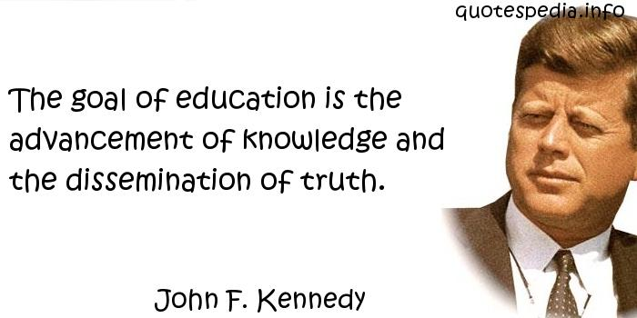John F Kennedy education quotes