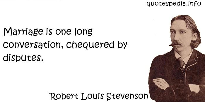 robert louis stevenson on marriage essay The most comprehensive web resource devoted to robert louis stevenson, designed for all: researchers, schools and everybody interested in learning about rls.