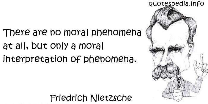 an analysis of the moral philosophy of friedrich nietzsche Part of the ethics and political philosophy commons, and the religious  moral  interpretation2 and earlier in that work, nietzsche refutes both god and the devil 3  2 friedrich nietzsche, beyond good and evil, walter kaufmann, trans.