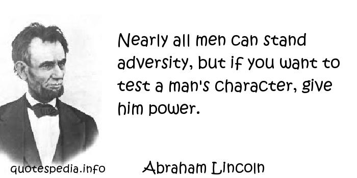 Abraham Lincoln Quote Give a Man Power