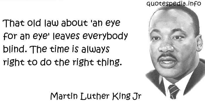 Martin Luther King Jr Quotes Eye For An Eye